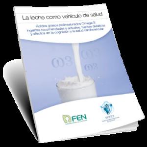La leche como vehículo de salud: Ácidos grasos poliinsaturados Omega 3 (2016)