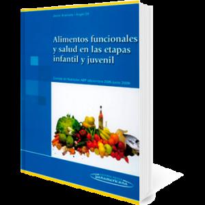 Alimentos funcionales y salud en las etapas infantil y juvenil (2010)