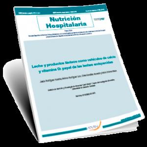 Nutrición Hospitalaria. Leche y productos lácteos como vehículos de calcio y vitamina D: papel de las leches enriquecidas (2019)